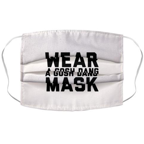 Wear A Gosh Dang Mask Accordion Face Mask