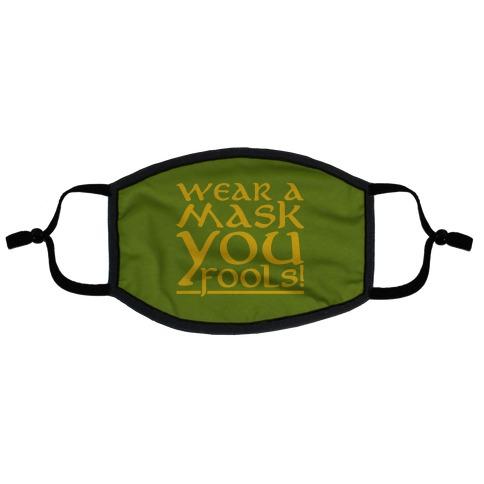 Wear A Mask You Fools Parody Flat Face Mask