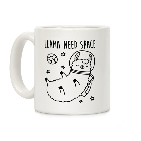 Llama Need Space Parody Coffee Mug
