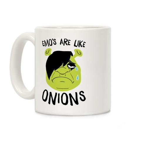 Emos Are Like Onions Coffee Mug