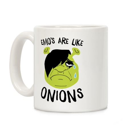 Emos Are Like Onions Coffee Mug