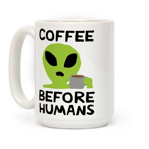 Coffee Before Humans Coffee Mug