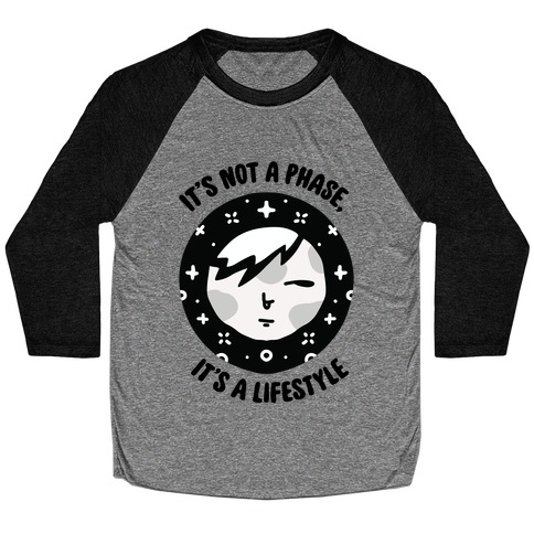 It's Not a Phase, It's a Lifestyle (Emo Moon) Baseball Tee