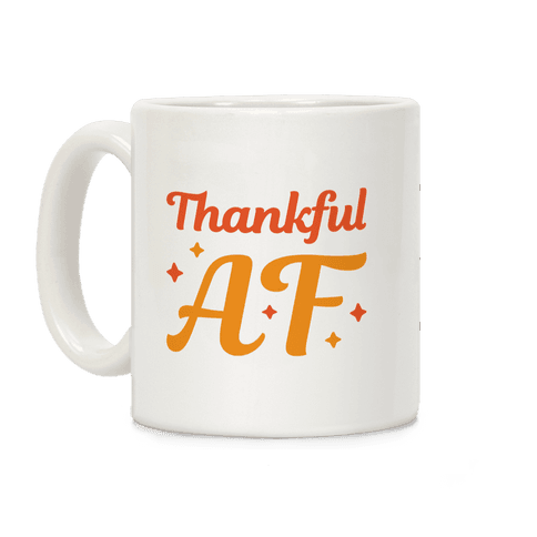 Thankful AF Coffee Mug