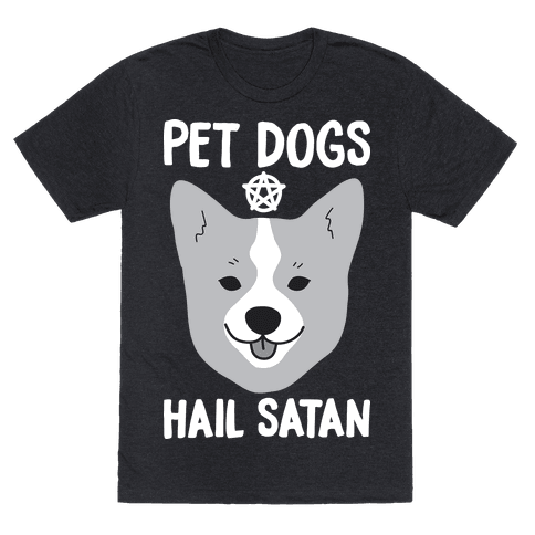 Pet Dogs Hail Satan Corgi Mens T-Shirt