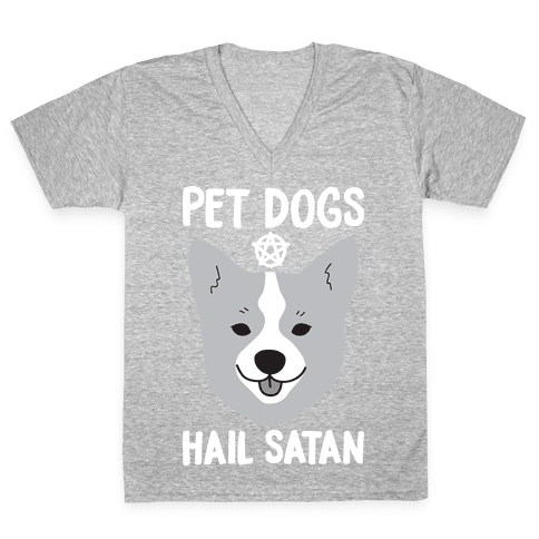 Pet Dogs Hail Satan Corgi V-Neck Tee Shirt