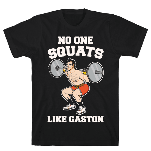 No One Squats Like Gaston Parody White Print Mens T-Shirt
