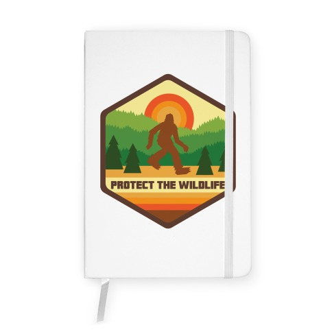 Protect The Wildlife (Bigfoot) Notebook