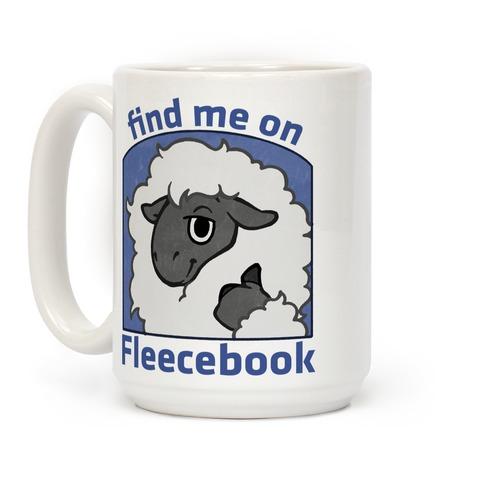 Find Me On Fleecebook Coffee Mug