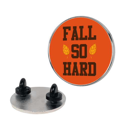 Fall So Hard pin