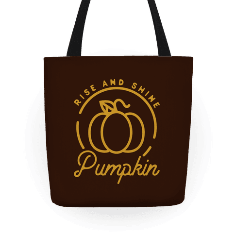 Rise and Shine Pumpkin Tote