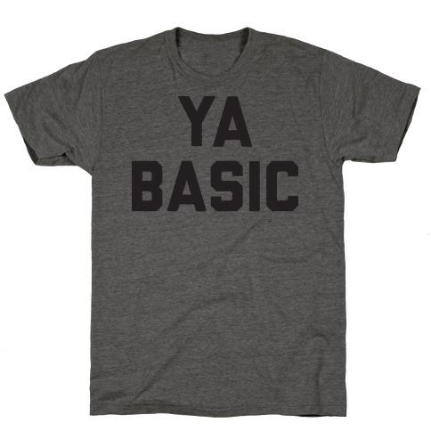 YA BASIC Mens/Unisex T-Shirt
