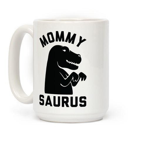 Mommy Saurus Coffee Mug