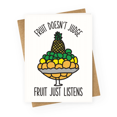 Fruit Doesnt Judge