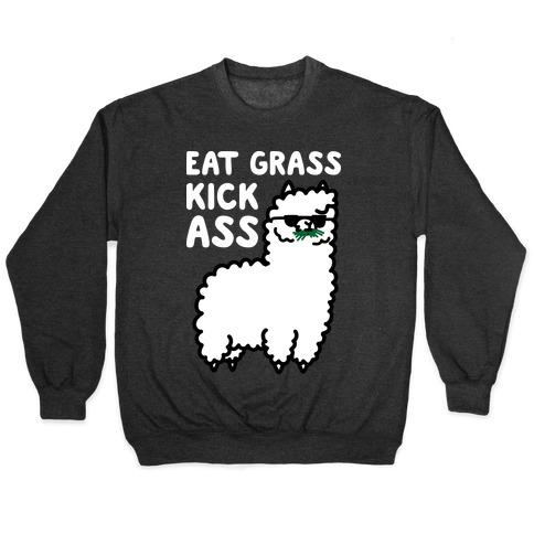 Eat Grass Kick Ass Llama Pullover