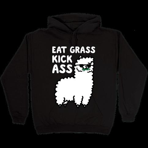 Eat Grass Kick Ass Llama Hooded Sweatshirt