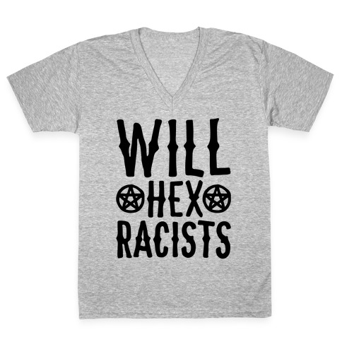 Will Hex Racists V-Neck Tee Shirt