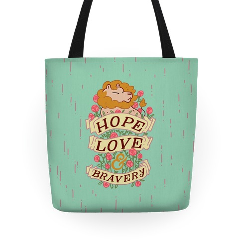 Hope Love & Bravery Tote