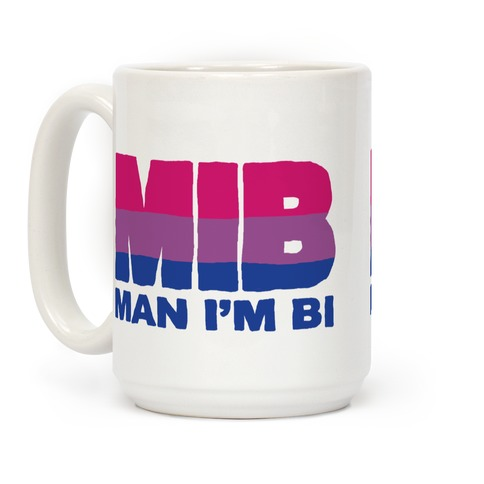 MIB Man I'm Bi Coffee Mug