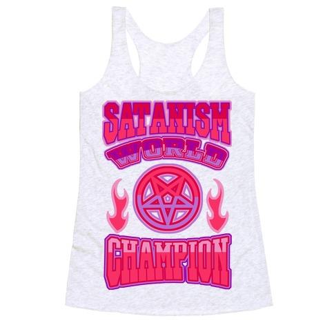 Satanism World Champion Racerback Tank Top