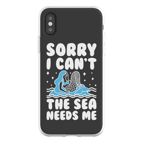 Sorry I Can't The Sea Needs Me Phone Flexi-Case