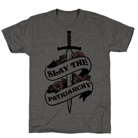Slay The Patriarchy Mens T-Shirt
