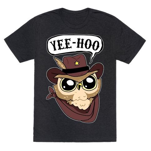 Yee-hoo T-Shirt