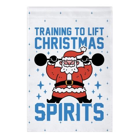 Training To Lift Christmas Spirits Garden Flag