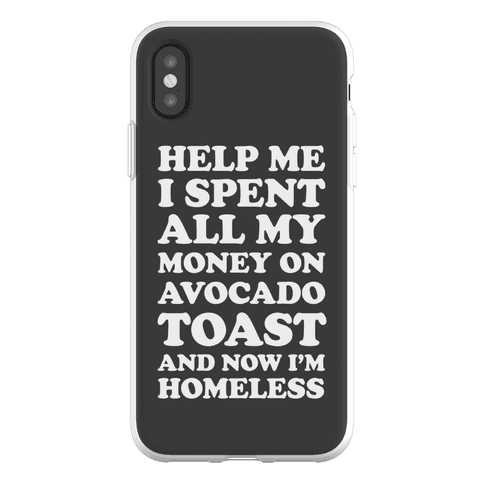 Help Me I Spent All My Money On Avocado Toast Phone Flexi-Case