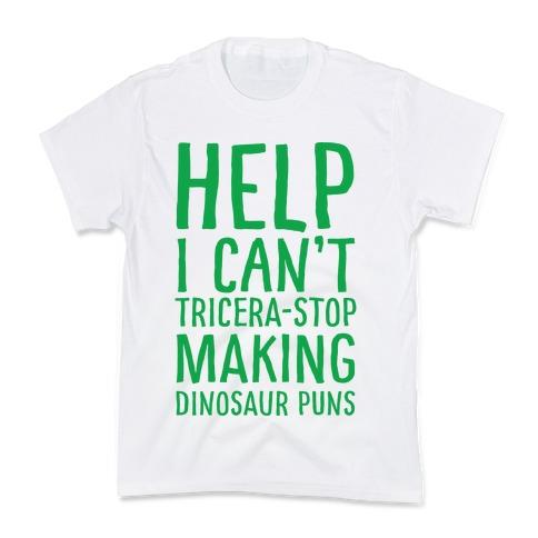 Dinosaur Pun T-Shirts   LookHUMAN