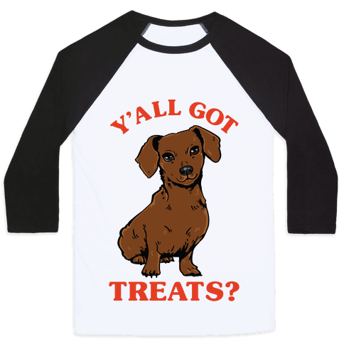 Y'all Got Treats Dachshund Baseball Tee