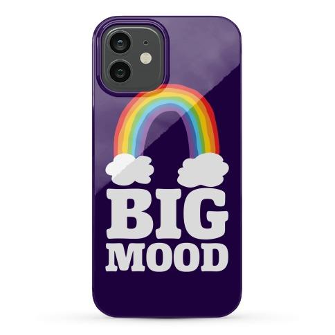 Big Mood Phone Case