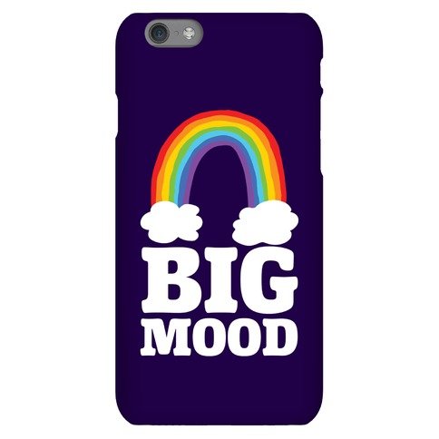 Big Mood Phone Case