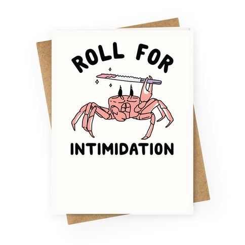 Roll For Intimidation Greeting Card