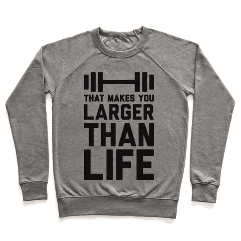 Larger Than Life Pullover