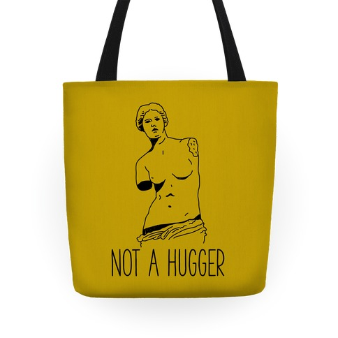 Not A Hugger Tote