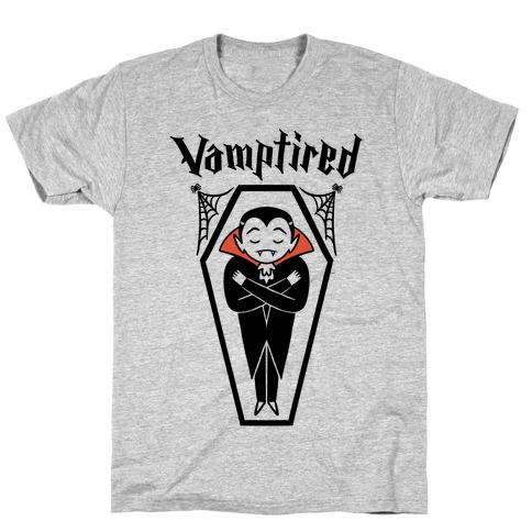 Vamptired Tired Vampire T-Shirt