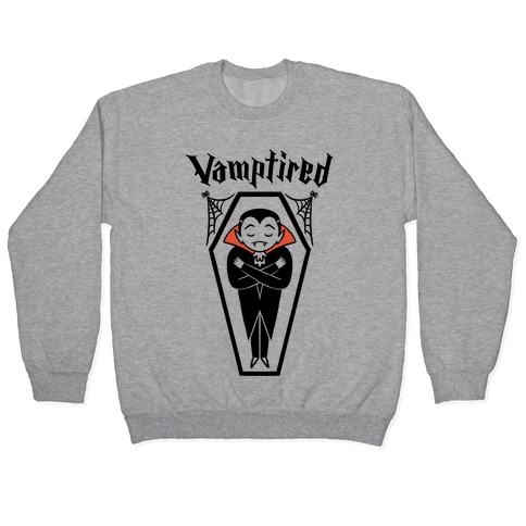 Vamptired Tired Vampire Pullover