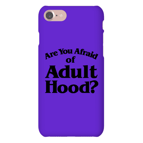 Are You Afraid of Adulthood