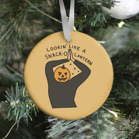 Lookin' Like A Snack-o-Lantern Ornament