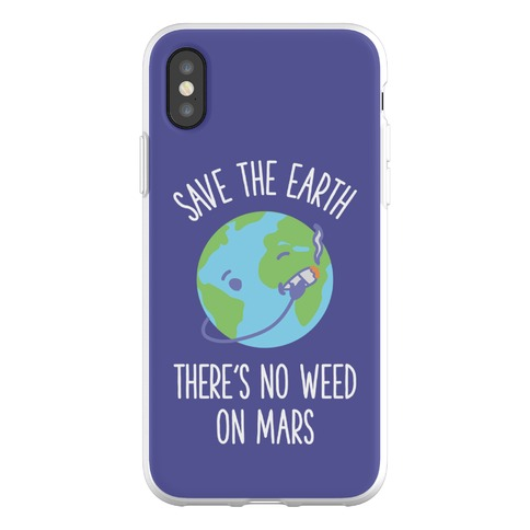 No Weed On Mars Phone Flexi-Case