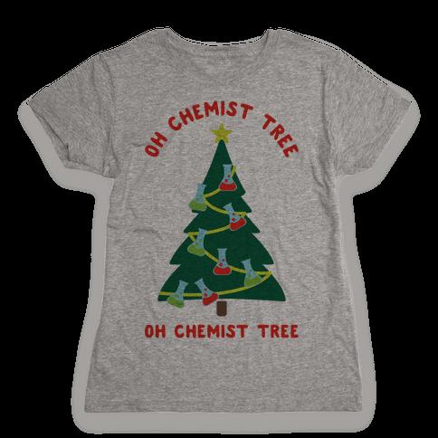 Oh Chemist tree Oh Chemist tree Womens T-Shirt