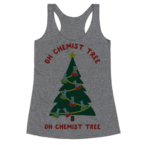 Oh Chemist tree Oh Chemist tree Racerback Tank Top