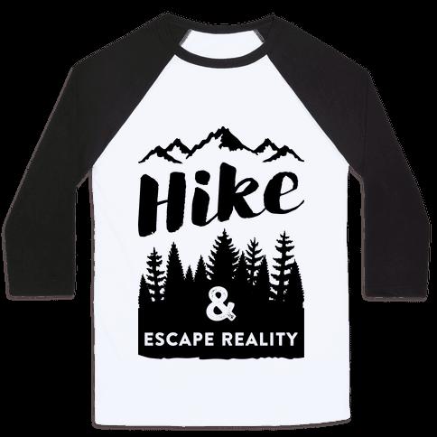 Hike & Escape Reality Baseball Tee