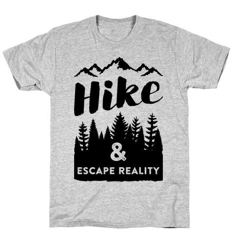 Hike & Escape Reality T-Shirt