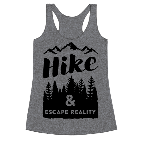 Hike & Escape Reality Racerback Tank Top