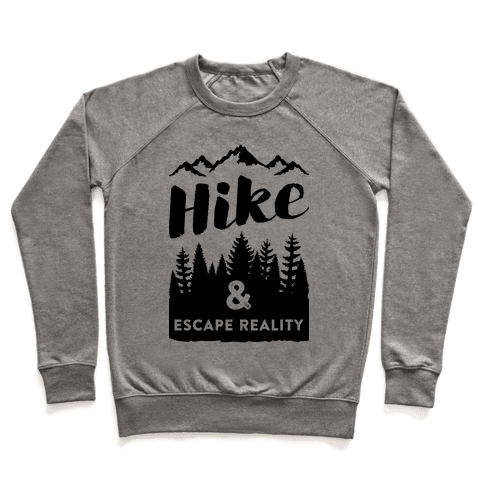 Hike & Escape Reality Pullover