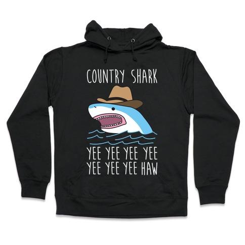 Country Shark Yee Haw Hooded Sweatshirt