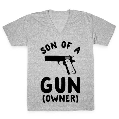 Son Of A Gun Owner V-Neck Tee Shirt