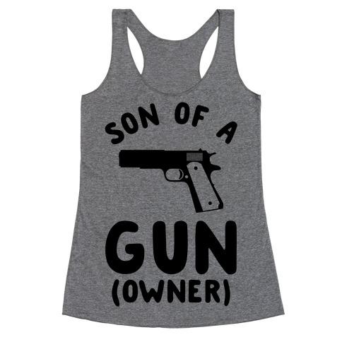 Son Of A Gun Owner Racerback Tank Top